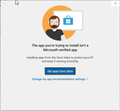 The app you're trying to install isn't a microsoft verified app