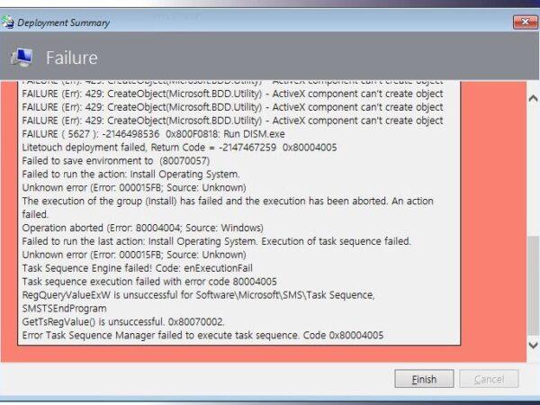 LiteTouch deployment failed 0x80004005 0x800F0818 000015FB 0x80070002